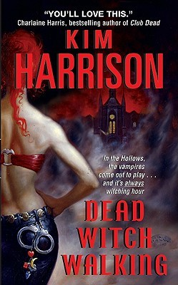 Review: Dead Witch Walking (The Hollows #1) – Kim Harrison