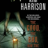 Review: The Good, the Bad and the Undead (The Hollows #2) – Kim Harrison
