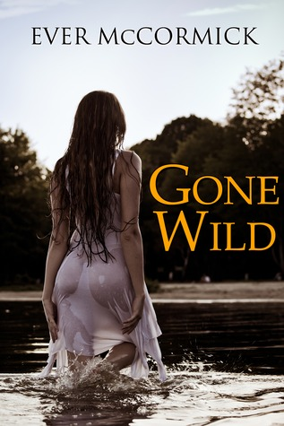 Review: Gone Wild – Ever Cormick