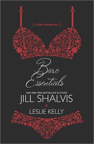 Review: Bare Essentials – Jill Shalvis, Leslie Kelly