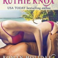 Review: Chained (Roman Holiday #1) – Ruthie Knox