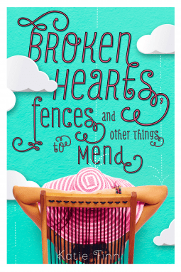 #COYER Review: Broken Hearts, Fences, and Other Things to Mend – Katie Finn
