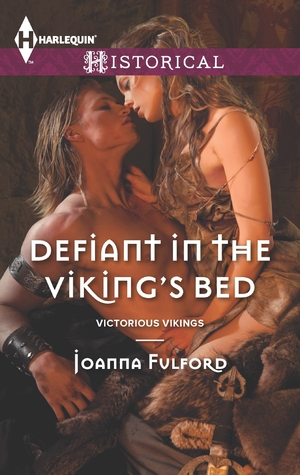 Review: Defiant in the Viking's Bed (Victorious Vikings #3) – Joanna Fulford