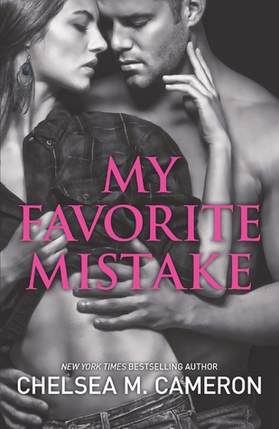 Review: My Favorite Mistake – Chelsea M. Cameron