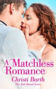 Review: A Matchless Romance (Aisle Bound #4) – Christi Barth