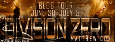 Blogtour Review: Division Zero (Division Zero #1) - Matthew S. Cox