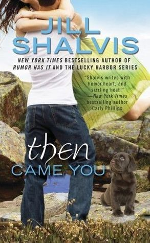 Review: Then Came You – Jill Shalvis