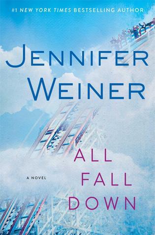 Review: All Fall Down – Jennifer Weiner