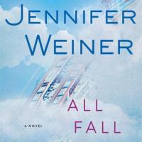 Review: All Fall Down – Jennifer Weiner