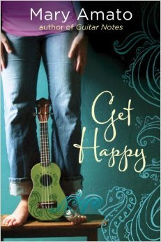 Review: Get Happy – Mary Amato