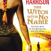 Review: The Witch With No Name – Kim Harrison