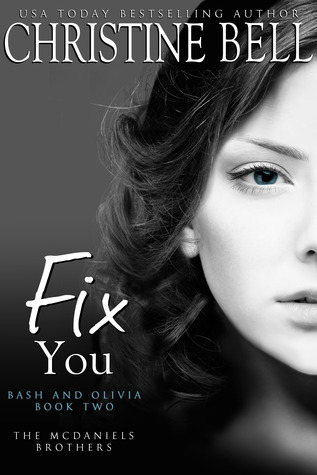Review: Fix You: Bash and Olivia #2 – Christine Bell