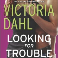 Review: Looking for Trouble – Victoria Dahl