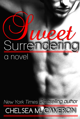 Review: Sweet Surrendering – Chelsea M. Cameron