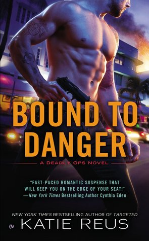 Review: Bound to Danger – Katie Reus