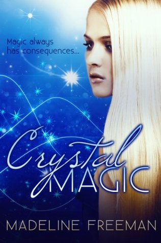 Blogtour and Review: Crystal Magic – Madeline Freeman