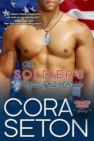 Review: The Soldier's E-Mail Order Bride – Cora Seton