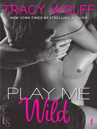 Review: Play Me: Wild – Tracy Wolff