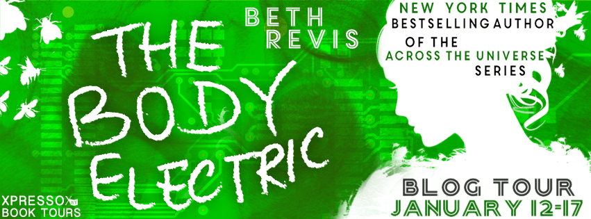 Blogtour Review: The Body Electric - Beth Revis
