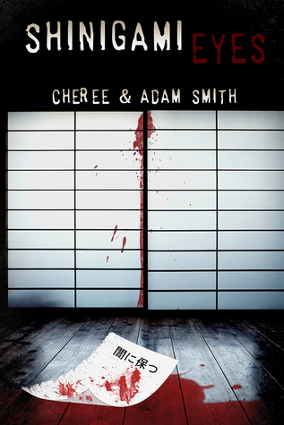 Blogtour Review: Shinigami Eyes – Cheree and Adam Smith