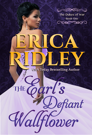 Review: The Earl's Defiant Wallflower – Erica Ridley