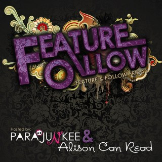 feature and follow 2013 - Parajunkee and Alison Can Read (un)Conventional Bookviews