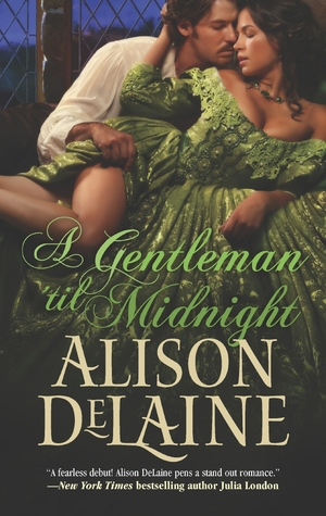 Review : A Gentleman 'til Midnight – Alison DeLaine