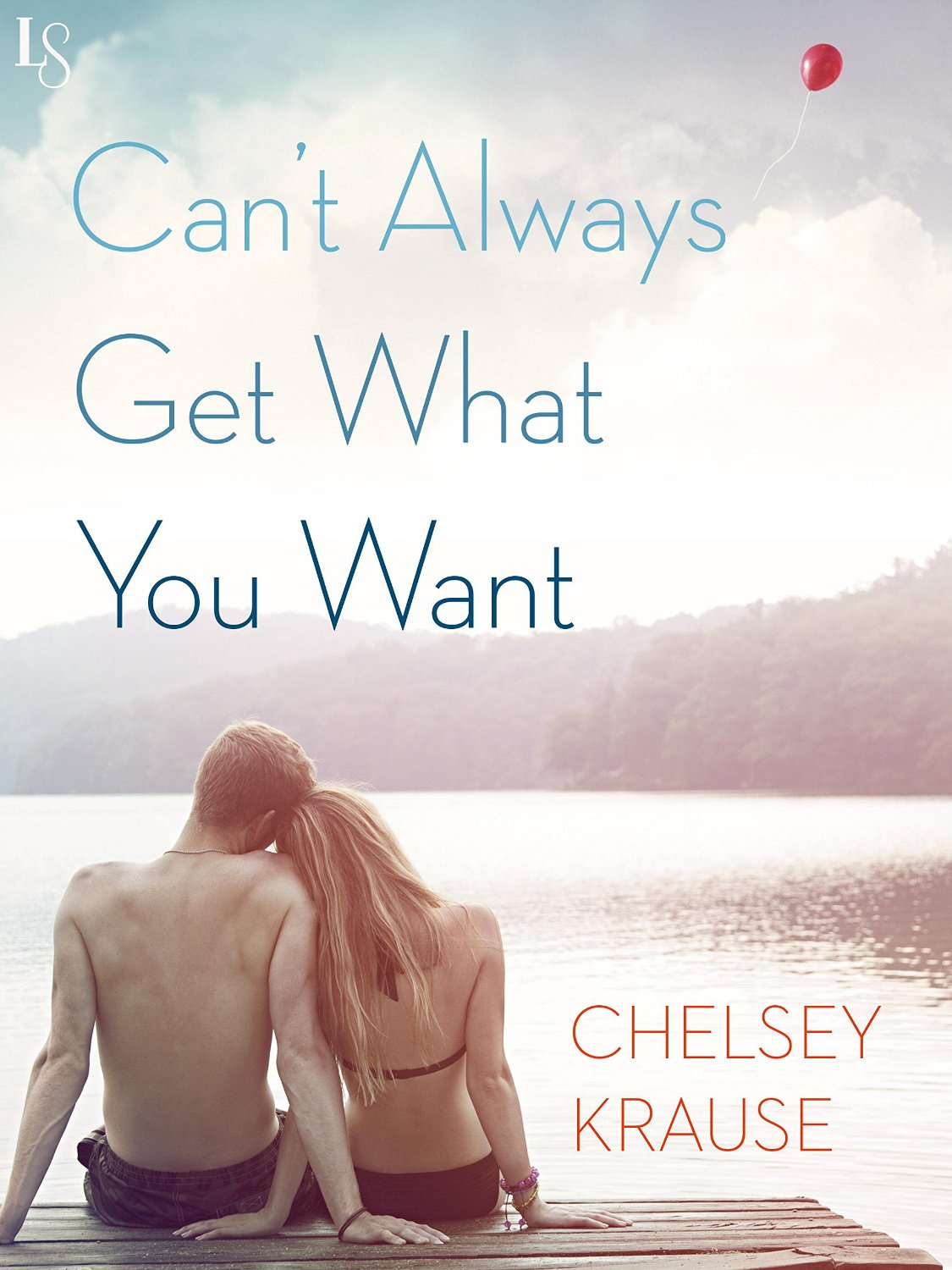 Review: Can't Always Get What You Want – Chelsey Krause