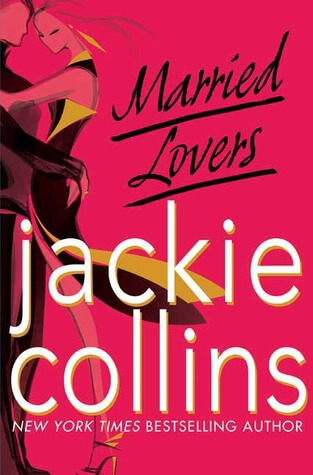 Review: Married Lovers – Jackie Collins