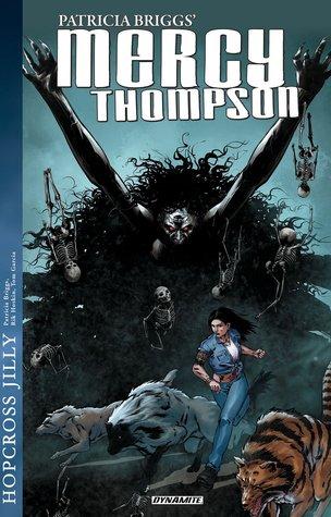 Review: Mercy Thompson: Hopcross Jilly – Patricia Briggs