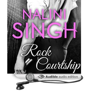 Audio Review: Rock Courtship – Nalini Singh