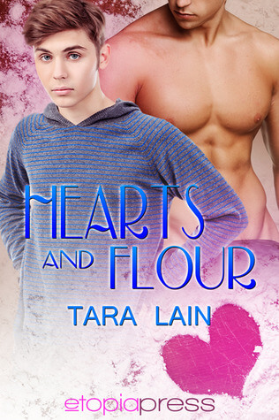 Review: Hearts and Flour – Tara Lain