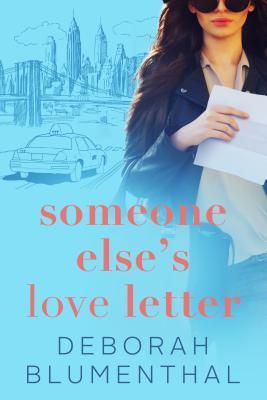 Review: Someone Else's Love Letter – Deborah Blumenthal