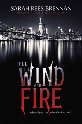 Review: Tell the Wind and Fire – Sarah Rees Brennan