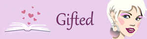 Gifted - (un)Conventional Bookviews - bought borrowed and bagged stacking the shelves