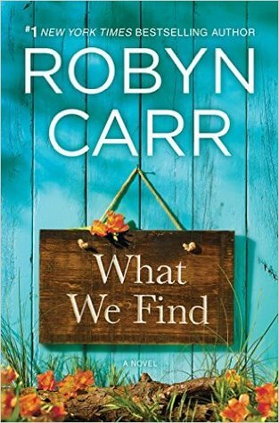 Review: What We Find – Robyn Carr