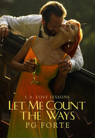 Review: Let Me Count the Ways – P.G. Forte