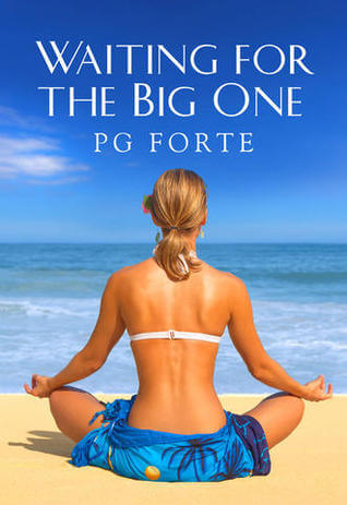 Review: Waiting for the Big One – PG Forte