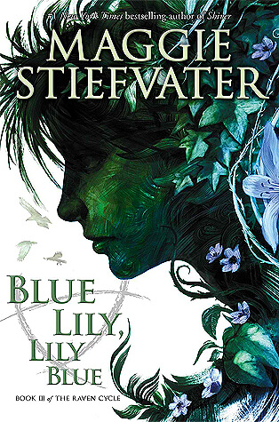 Review: Blue Lily, Lily Blue – Maggie Stiefvater