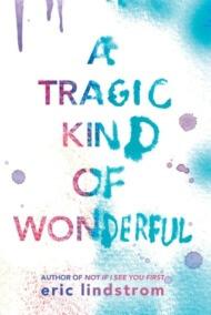 A Tragic Kind of Wonderful cover - (un)Conventional Bookviews