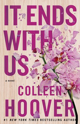 Review: It Ends With Us – Colleen Hoover