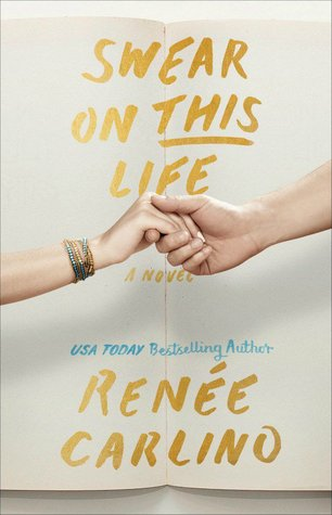 Review: Swear on This Life – Renee Carlino