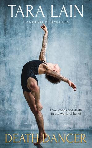 Blogtour Review: Death Dancer – Tara Lain