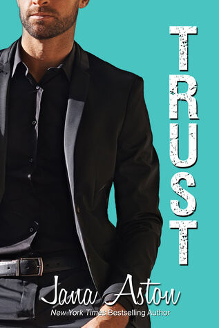 Review: Trust – Jana Aston