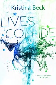 Lives Collide cover - (un)Conventional Bookviews - Weekend Wrap-up