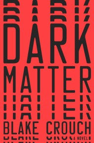 Dark Matter cover - (un)Conventional bookviews - Weekend Wrap-up