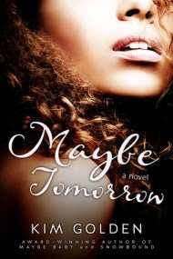 Maybe Tomorrow cover - (un)Conventional Bookviews - Weekend Wrap-up