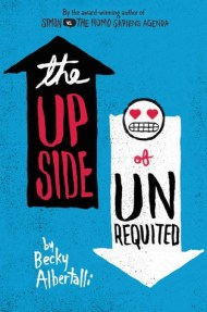 The Upside of Unrequited cover - (un)Conventional Bookviews - Weekend Wrap-up