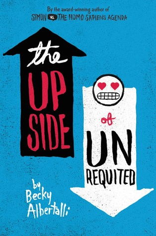 Review: The Upside of Unrequited – Becky Albertalli