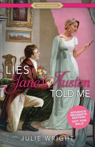Review: Lies Jane Austen Told Me – Julie Wright